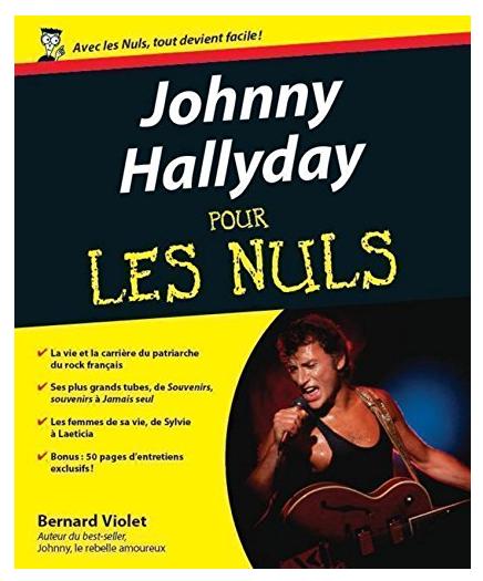 Cadeau Saint-Valentin : Johnny Hallyday pour les nuls !