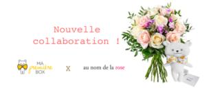 Découvrez la nouvelle collaboration Ma Première Box x Au Nom De La Rose : Mom Mag